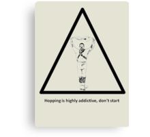 Hopping Is Highly Addictive - Morris Theme Canvas Print