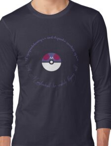 A Masterball to catch them all Long Sleeve T-Shirt