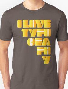 i love typo T-Shirt