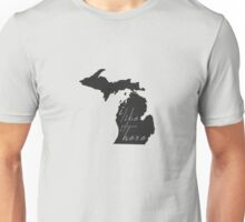 I Like it Here Michigan Unisex T-Shirt