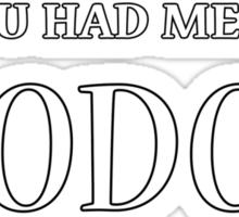 You Had Me At Hodor Sticker