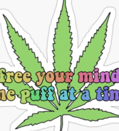 Free Your Mind One Puff at a Time Sticker
