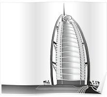 Burj Al Arab Hotel, famous landmark in Dubai Poster