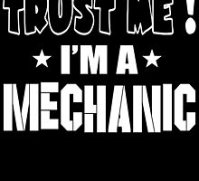 Trust Me I'm A Mechanic by inkedcreatively