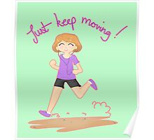 Just Keep Moving! Poster