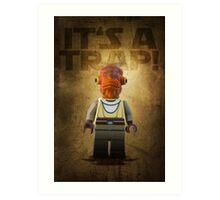 Admiral Akbar -  It's a Trap! - Star wars lego digital art.  Art Print