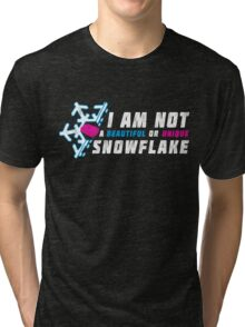 A beautiful and unique snowflake. Tri-blend T-Shirt