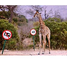"""IS THIS A EDUCATIONAL SIGN"" am I taller? my speed should be OK ! Photographic Print"