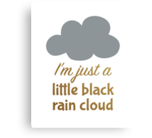 A Little Black Rain Cloud Canvas Print