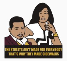 The Streets Ain't For Everyone... by sayers