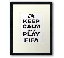 Keep Calm and Play Fifa xbox Framed Print
