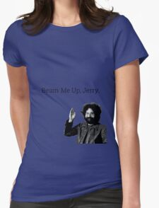Beam me up, Jerry. (clean) Womens Fitted T-Shirt