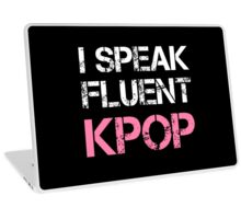 I SPEAK FLUENT KPOP - BLACK Laptop Skin