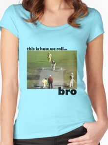 This is how we roll, bro Women's Fitted Scoop T-Shirt