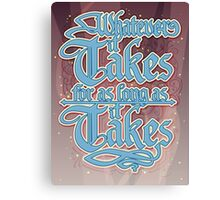 Whatever it takes Canvas Print