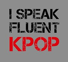 I SPEAK FLUENT KPOP - GREY by Kpop Seoul Shop