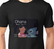Ohana- lilo and stitch  Unisex T-Shirt