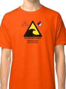 DIHYDROMONOXIDE Classic T-Shirt