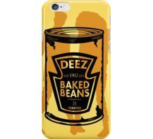 Deez Baked Beans iPhone Case/Skin