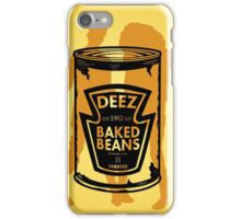 Deez Baked Beans iPhone Case/Skin