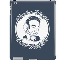 Need a Will? iPad Case/Skin