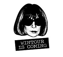 Wintour Is Coming Photographic Print