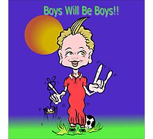 Boys Will Be Boys Photographic Print
