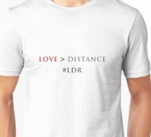 Love is Greater than The Distance Unisex T-Shirt