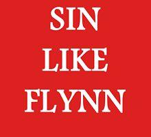 Sin like Flynn T-Shirt T-Shirt