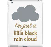 A Little Black Rain Cloud iPad Case/Skin