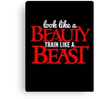look like a beauty train like a beast Canvas Print