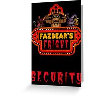 Five Nights at Freddy's Fazbear's Fright Security Greeting Card