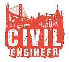 Civil Engineer by TeeSnaps by teesnaps