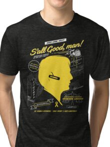 S'all Good, man! Tri-blend T-Shirt