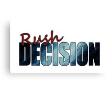 Rush Decision Deep Rush Blue Canvas Print