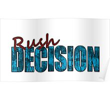 Rush Decision Blue Rust Poster