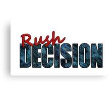 Rush Decision Blue Slate Canvas Print