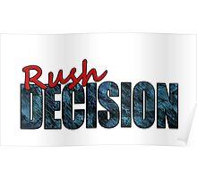 Rush Decision Blue Slate Poster
