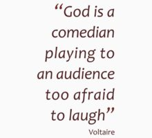 God is a comedian... (Amazing Sayings) Kids Clothes