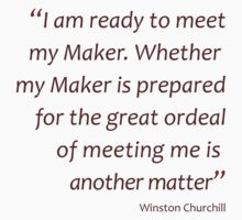 Meeting your maker... (Amazing Sayings) Kids Clothes