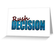 Rush Decision Blue Paper Greeting Card