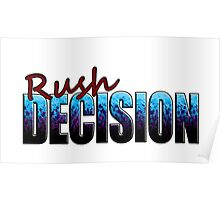 Rush Decision Blue to Black Spatter Poster
