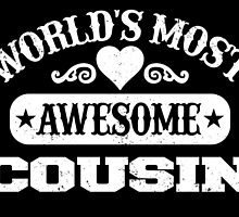 World Most Awesome Cousin by inkedcreatively