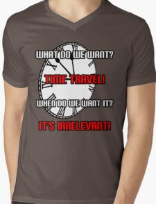 What Do We Want? Time Travel! Mens V-Neck T-Shirt
