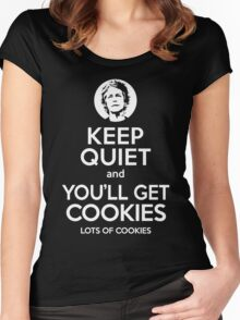 Keep Quiet, and You'll Get Cookies. Lots of cookies. Women's Fitted Scoop T-Shirt