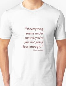 Not going fast enough... (Amazing Sayings) Unisex T-Shirt