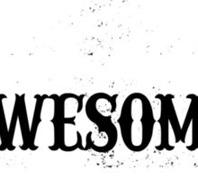 World Most Awesome Sister Sticker