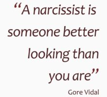 A narcissist is better looking than you... (Amazing Sayings) Kids Clothes