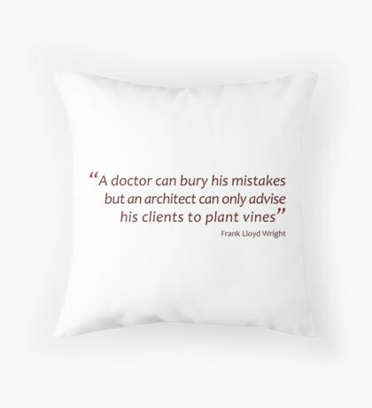 Bury mistakes... or plant vines... (Amazing Sayings) Throw Pillow