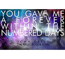 Forever Quote - The Fault in Our Stars Photographic Print